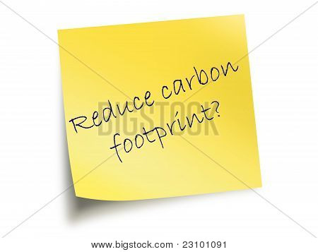 Yellow Note With The Text Reduce Carbon Footprint
