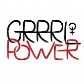 Grrrl Power. Handwritten Text .feminism Quote, Woman Motivational Slogan. Feminist Saying. Brush Let poster