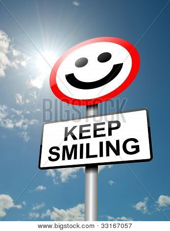 Keep Smiling Concept.