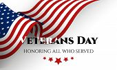 Happy Veterans Day Lettering With Usa Flag. November 11th, United State Of America, Usa Veterans Day poster