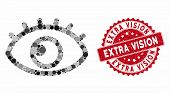 Mosaic Eye And Distressed Stamp Seal With Extra Vision Caption. Mosaic Vector Is Formed With Eye Ico poster