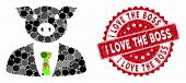 Mosaic Pig Boss And Rubber Stamp Seal With I Love The Boss Text. Mosaic Vector Is Created With Pig B poster