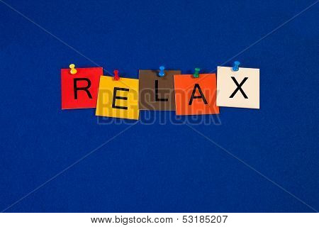 Relax - Sign Series For Business, Medical Health Care, Fitness, Stress, Wellbeing