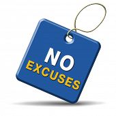 stock photo of apologize  - No excuses sign or icon apologies - JPG