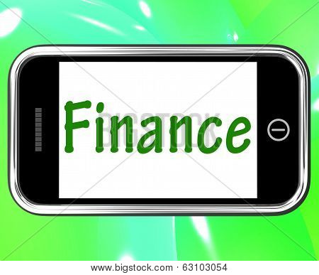Finance Smartphone Shows Online Lending And Financing