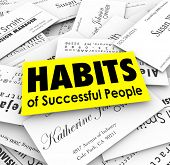 pic of  habits  - Habits of Successful People words on business card stack to illustrate techniques of powerful and advanced career professionals - JPG