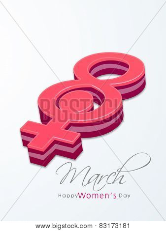 Pink 3D Feminine Symbol on grey background, Greeting card design for International Women's Day celebrations.