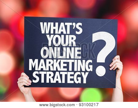 Whats Your Online Marketing Strategy? card with bokeh background