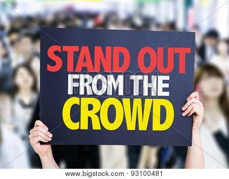Stand Out From the Crowd card with crowd of people on background