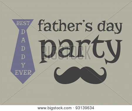 Father S Day Greeting Template. Mustache. Unusual Funny Concept. Best Daddy Ever Illustration. Vecto