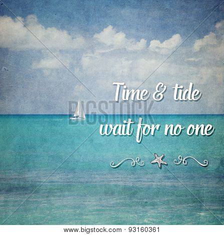 Inspirational Typographic Quote - Time & tide wait for no one