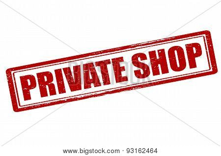 Rubber stamp with text private shop inside vector illustration