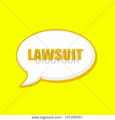 LAWSUIT orange wording on Speech bubbles Background Yellow