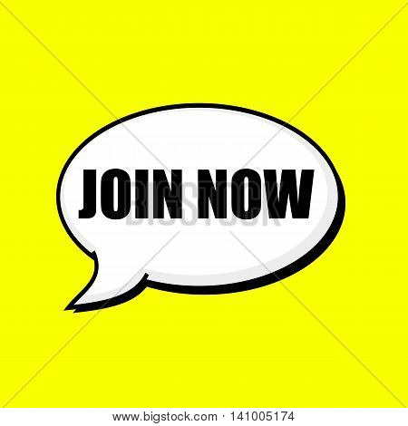 Join now black wording on Speech bubbles Background Yellow