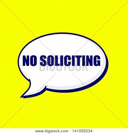 NO SOLICITING blue-black wording on Speech bubbles Background Yellow