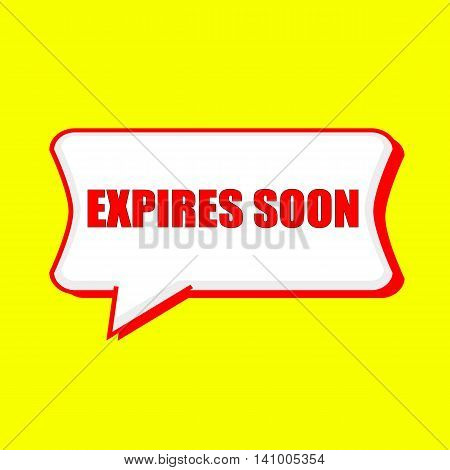 expires soon red wording on Speech bubbles Background Yellow