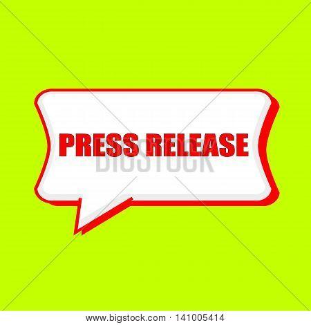 press release red wording on Speech bubbles Background Yellow lemon
