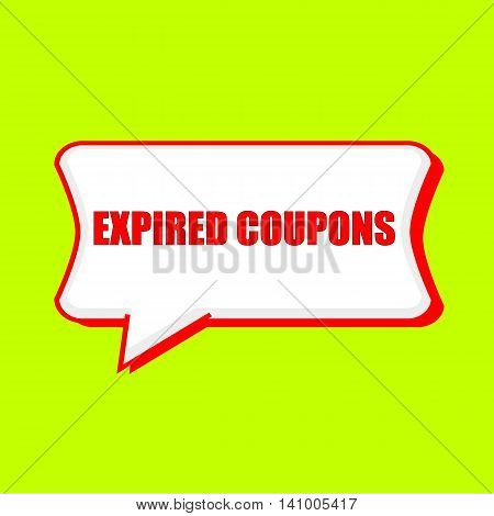expired coupons red wording on Speech bubbles Background Yellow lemon