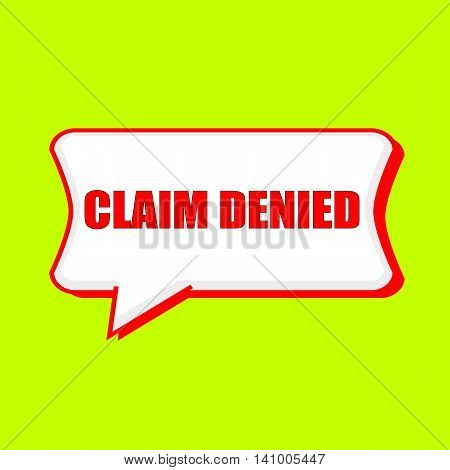 claim denied red wording on Speech bubbles Background Yellow lemon