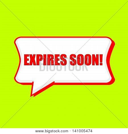 expires soon red wording on Speech bubbles Background Yellow lemon