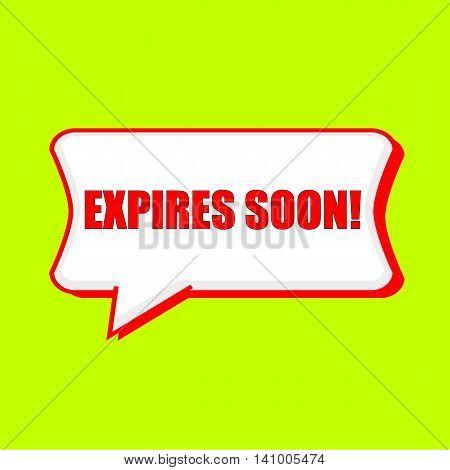 expires soon red wording on Speech bubbles Background Yellow lemon