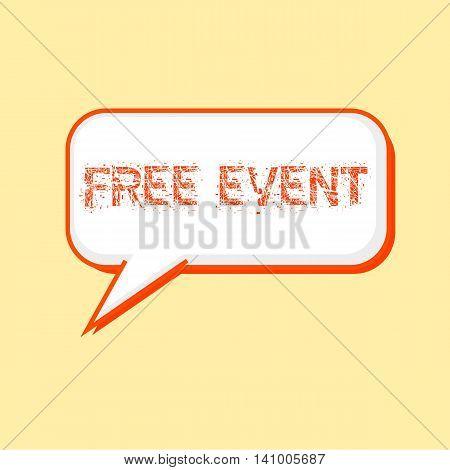 FREE EVENT Orange wording on Speech bubbles Background Yellow-White