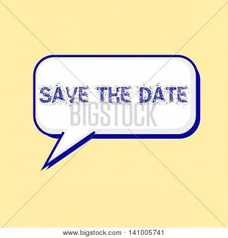 Save the date blue wording on Speech bubbles Background Yellow-White
