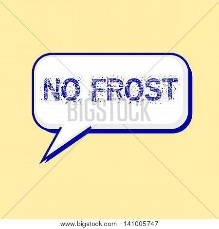 NO FROST blue wording on Speech bubbles Background Yellow-White