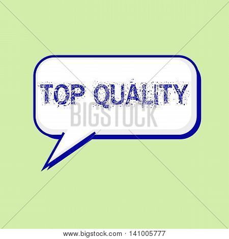 top quality blue wording on Speech bubbles Background Green-White
