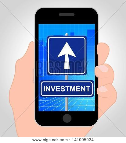 Investment Smartphone Indicates Stock Return And Investments
