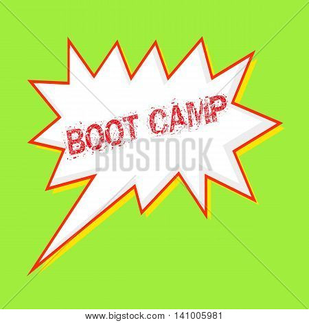 boot camp red wording on Speech bubbles Background Green-yellow