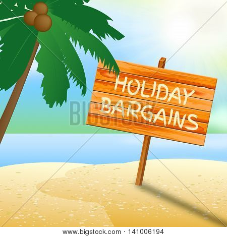 Holiday Bargains Shows Go On Leave And Advertisement