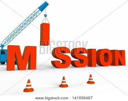 Build Mission Indicates Leadership Aspirations And Strategy 3D Rendering