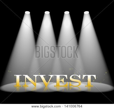 Invest Spotlight Represents Return On Investment And Entertainment