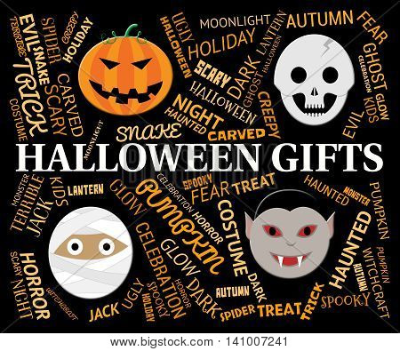 Halloween Gifts Indicates Trick Or Treat And Celebrate