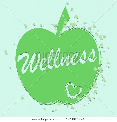 Health Wellness Indicates Preventive Medicine And Apples