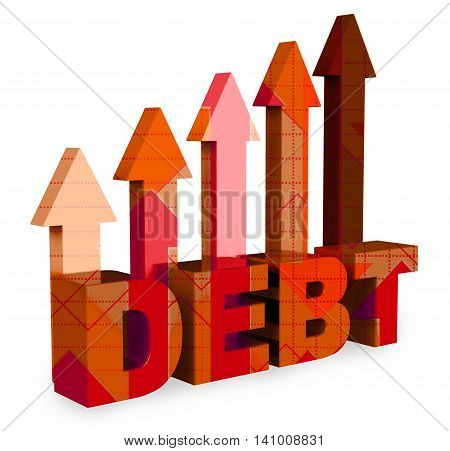 Debt Arrows Means Financial Obligation And Bankruptcy 3D Rendering