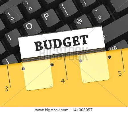 Budget File Represents Reasonably Priced And Budgeting 3D Rendering