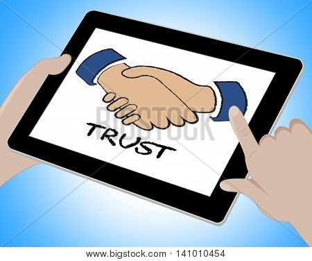 Trust Online Represents Www Faith And Trustful