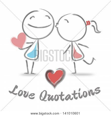 Love Quotations Shows Loving Extract And Quote