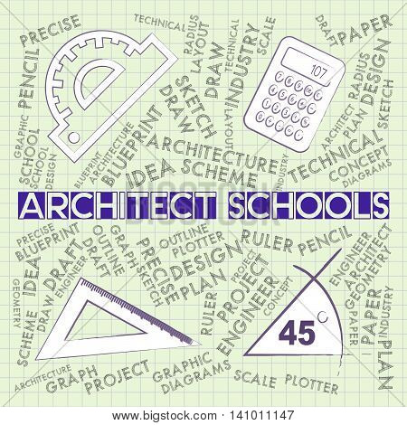 Architect Schools Represents Employment Learning And Educated