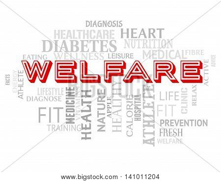 Welfare Words Means Well Being And Health