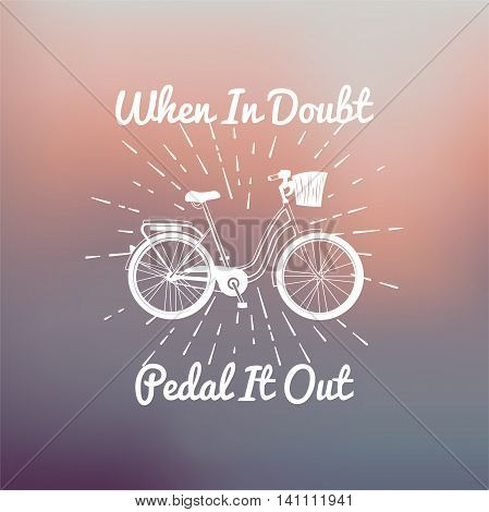 motivation bike concept poster design with retro font and bicycle outline silhouette. retro bicycle silhouette. Vector illustration. pedal.