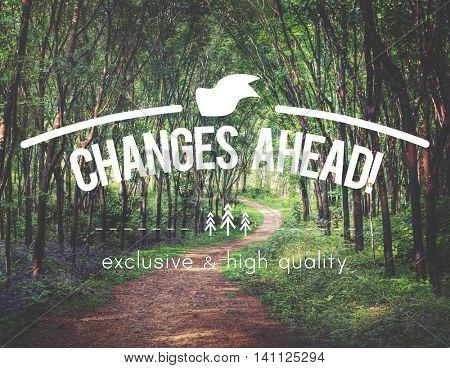 Changes Ahead Future Inspiration Motivation Concept