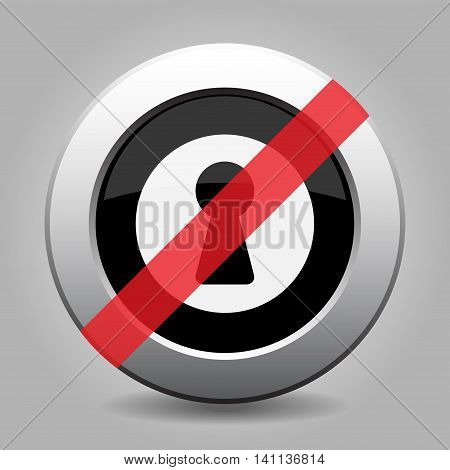 gray chrome button with no keyhole - banned icon