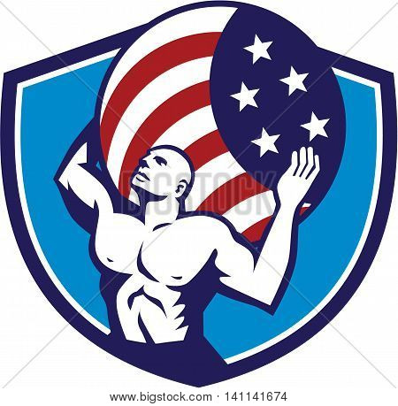 Illustration of Atlas looking up carrying on his back globe world earth draped with usa american stars and stripes flag viewed from front set inside crest shield on isolated background done in retro style.