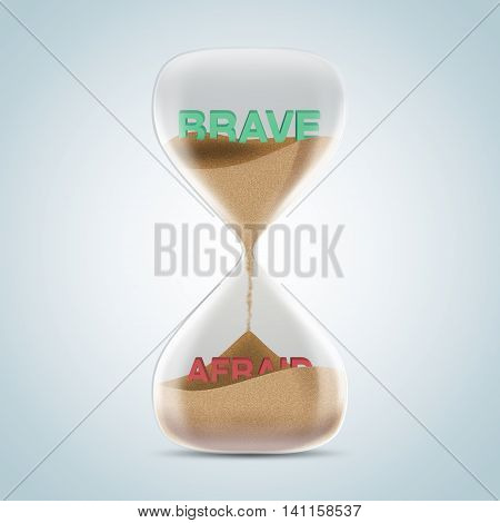 Opposite Wording Concept In Hourglass, Brave Revealed After Sands Fall And Covered Afraid Text.
