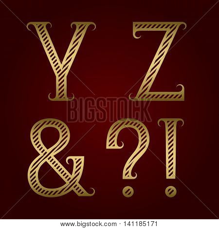Y Z golden striped letters ampersand exclamation and question marks with flourishes. Diagonal stripes vintage font.