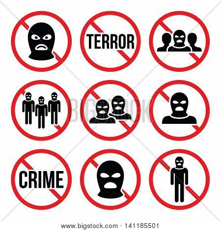 Stop terrorism, no crime, no terrorist group warning signs