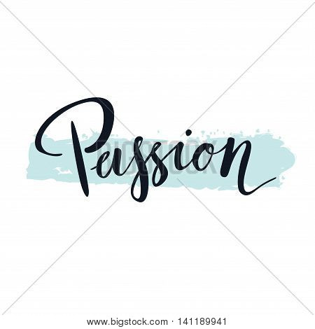 Passion. Hand Lettering.